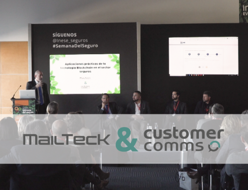 MailTecK & Customer Comms en la Semana del Seguro: una ponencia para contarte lo que Blockchain puede hacer por tu empresa