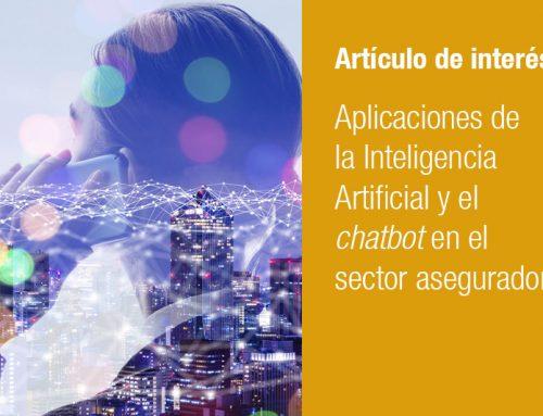 Aplicaciones de la Inteligencia Artificial y el chatbot en el sector asegurador