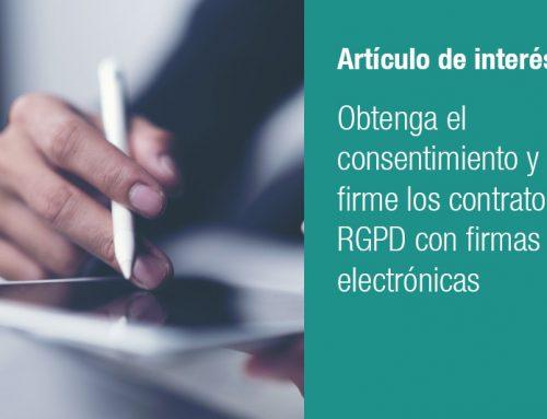 Obtenga el consentimiento y firme los contratos RGPD con firmas electrónicas