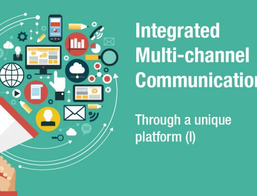 INTEGRATED MULTI-CHANNEL COMMUNICATION.- Through a unique platform (I)