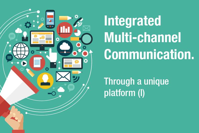통합 된 다중 채널 통신.-고유 한 플랫폼을 통해 (I) |  고객에 대한 포괄적 인 개별화 된 커뮤니케이션 서비스