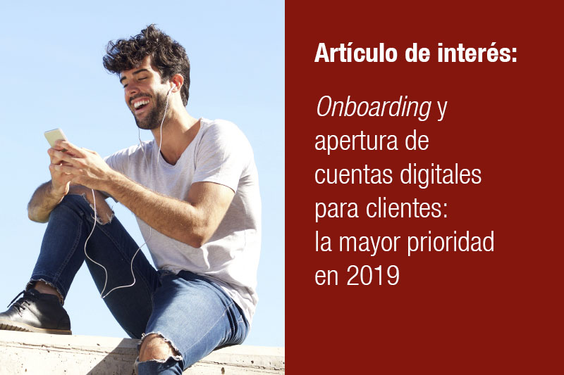 Onboarding y apertura de cuentas digitales para clientes