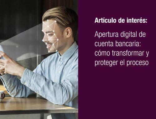 Apertura digital de cuenta bancaria: cómo transformar y proteger el proceso