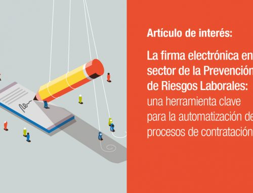 La firma electrónica en el sector de la Prevención de Riesgos Laborales:  una herramienta clave para la automatización de procesos de contratación