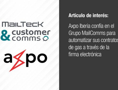 Axpo Iberia confía en el Grupo MailComms para automatizar sus contratos de gas a través de la firma electrónica