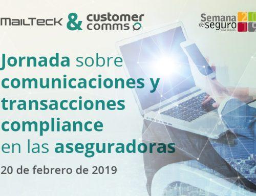 MailTecK & Customer Comms presentará en la Semana del Seguro sus soluciones sobre comunicaciones y transacciones compliance en las aseguradoras