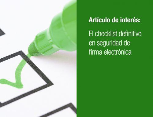 El checklist definitivo en seguridad de firma electrónica