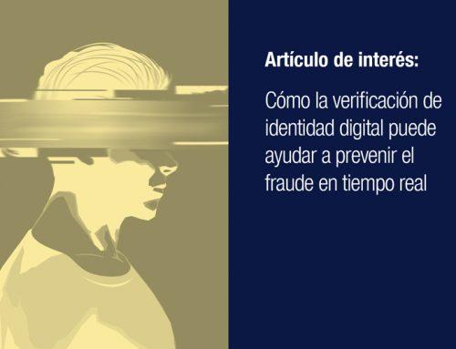 Cómo la verificación de identidad digital puede ayudar a prevenir el fraude en tiempo real